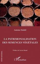 La patrimonialisation des semences végétales