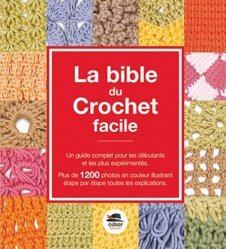 La bible du crochet facile