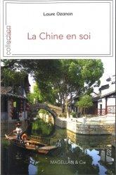 La Chine en soi. Dix ans d'aventure ethnographique