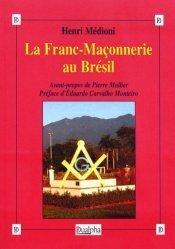 La Franc-Maçonnerie au Brésil