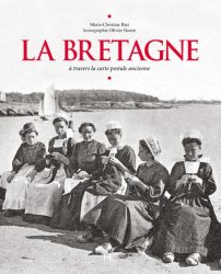 La Bretagne à travers la carte postale ancienne