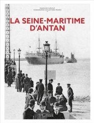 La Seine-Maritime d'Antan