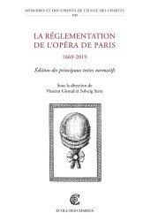 La réglementation de l'Opéra de Paris (1669-2019)
