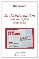 La désinformation autour du film Hors-la-loi