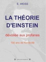 La théorie d'Einstein dévoilée aux profanes