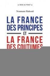 La France des principes et la France des coutumes