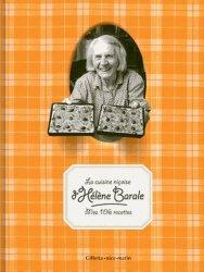 La cuisine niçoise d'Hélène Barale. Mes 106 recettes, 9e édition