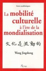 La mobilité culturelle à l'ère de la mondialisation