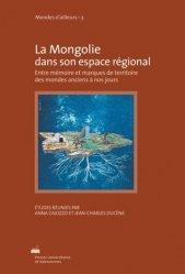 La Mongolie dans son espace régional