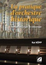 La pratique d'orchestre historique