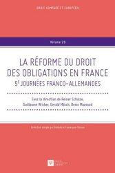 La réforme du droit des obligations en France. 5e Journées franco-allemandes