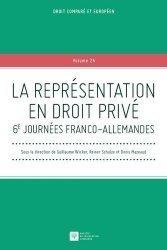 La représentation en droit privé. 6e journées franco-allemandes
