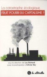 La catastrophe écologique, fruit pourri du capitalisme