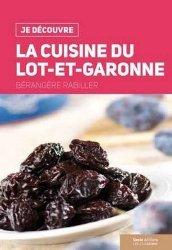 La cuisine du Lot-et-Garonne