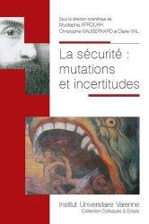 La sécurité : mutations et incertitudes