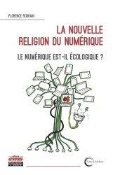 La nouvelle religion du numérique