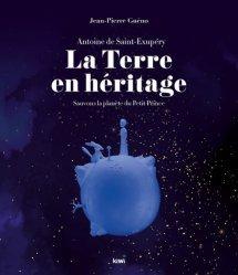 La Terre en héritage, Antoine de Saint-Exupéry
