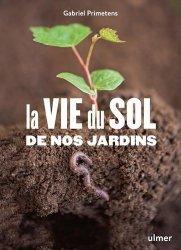 La vie du sol au jardin
