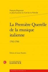 La Première Querelle de la musique italienne