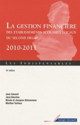 La gestion financière des établissements scolaires locaux du second degré 2010-2011