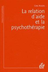 La relation d'aide et la psychothérapie