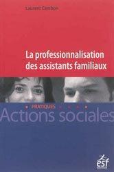 La professionnalisation des assistants familiaux