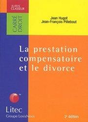 La prestation compensatoire et le divorce. 2ème édition