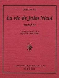 La Vie de John Nicol, matelot. Avec ses aventures autour du monde racontées par lui-même, 1755-1825