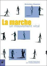 La marche, un mouvement vital