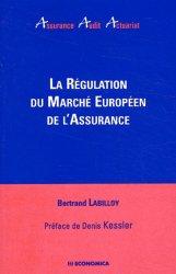 La régulation du marché européen de l'assurance