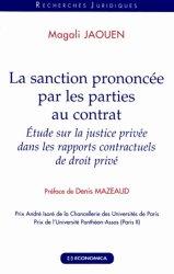 La sanction prononcée par les parties au contrat. Etude sur la justice privée dans les rapports contractuels de droit privé