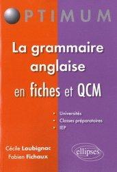 La grammaire anglaise en fiches et QCM