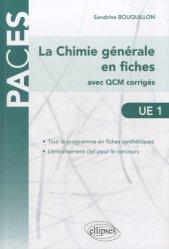 La chimie générale en fiches UE1