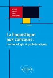 La linguistique aux concours : méthodologie et problématiques