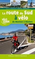 La route du Sud à vélo de Menton à Béziers