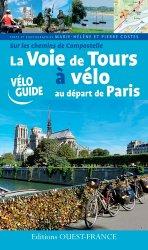 La Voie de Tours à vélo au départ de Paris