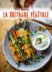 La Bretagne végétale, recettes aux légumes