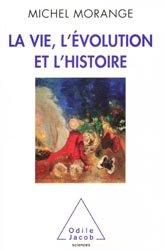 La vie, l'évolution et l'histoire
