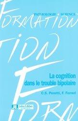 La cognition dans le trouble bipolaire