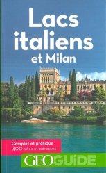 Lacs italiens et Milan. 4e édition