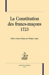 La constitution des Francs-maçons (1723)