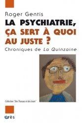 La psychiatrie, ça sert à quoi au juste
