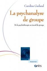 La psychanalyse de groupe