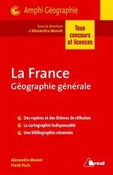 La France / géographie générale : tous concours