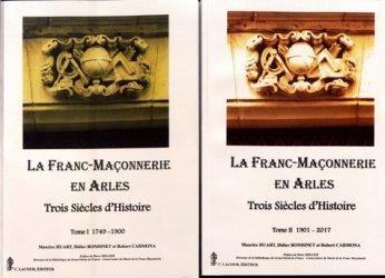 La franc-maçonnerie en Arles