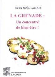 La grenade : un concentré de bien-être !