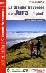 La Grande Traversée du Jura... à pied