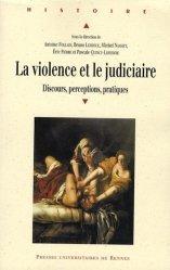 La violence et le judiciaire du Moyen Age à nos jours