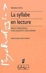 La syllabe en lecture. Rôle et implications chez l'adulte et chez l'enfant