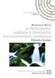La participation publique à l'évaluation environnementale stratégique